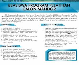 BEASISWA PROGRAM PELATIHAN CALON MANDOR PT.KARYAMAS ADINUSANTARA (TSANI HUTANI ABADI))