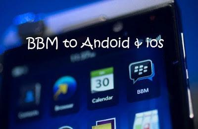 BlackBerry Messenger Merilis Aplikasi BBM Android dan iPhone