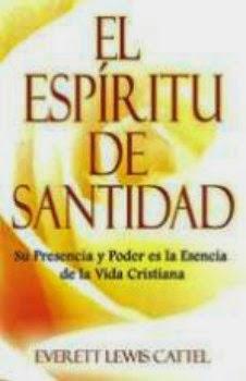 Everett Lewis Cattell-El Espíritu De Santidad-