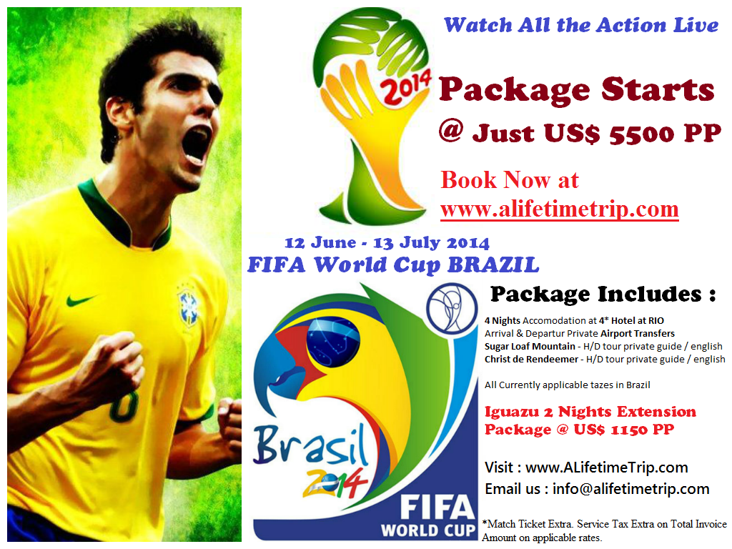 Travel Package and Tickets for 2014 FIFA World Cup BRAZIL
