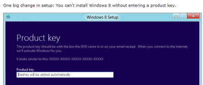 The big change in Windows 8 installation over Windows 7 and Vista