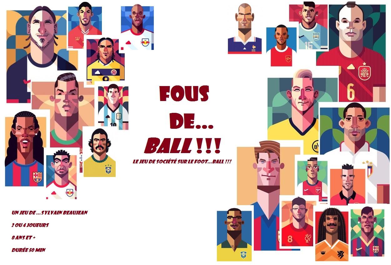 FOUS DE... BALL !!!