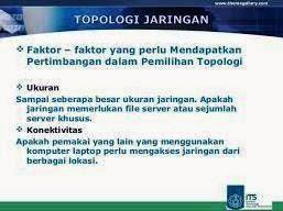 Faktor Pemilihan Topologi Jaringan