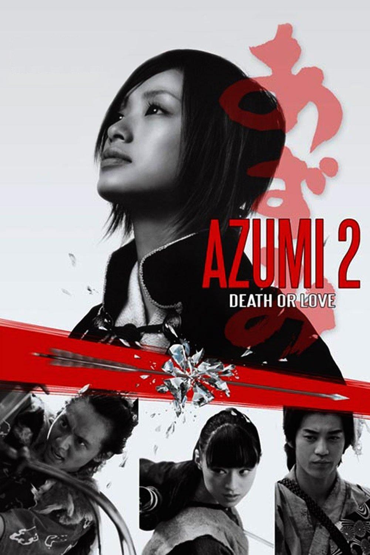 Azumi 2: Amor ou Morte – Legendado (2005)