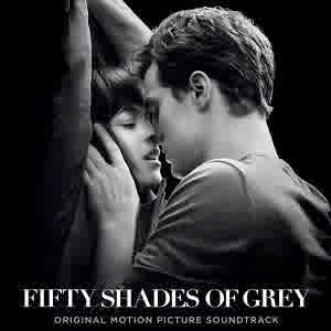 Soundtrack Fifty Shades of Grey, Download Ost Mp3 Sample Fifty Shades of Grey , listen ost Fifty Shades of Grey , daftar album soundtrack film Fifty Shades of Grey , album film Fifty Shades of Grey  terbaru 2015