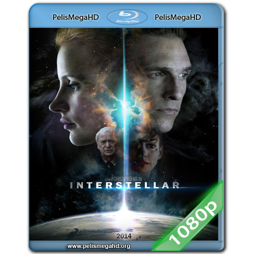 INTERSTELLAR (2014) FULL 1080P HD MKV ESPAÑOL LATINO [FINAL]