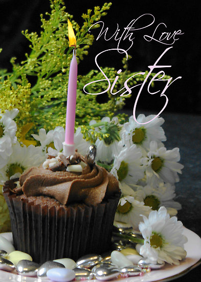 work31015022flat252C550x550252C075252Cfsister birthday card with cup cake and flowers - sweety *Anaya*:x:x:x