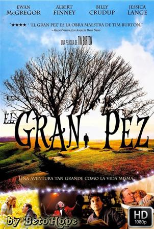El Gran Pez [1080p] [Latino-Ingles] [MEGA]