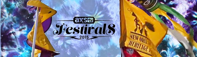 Jazz Fest Broadcast Lineup On AXS TV May 1 - May 3 #axsJazzFest