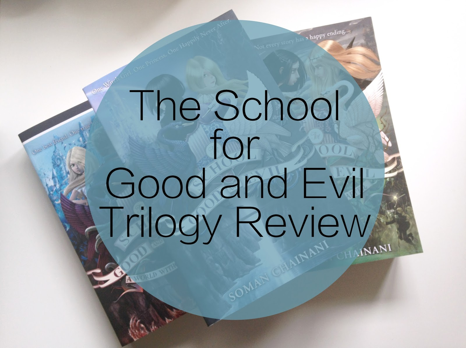 The School for Good and Evil Trilogy