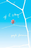 book cover of If I Stay by Gayle Forman