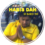 Habis Dah...