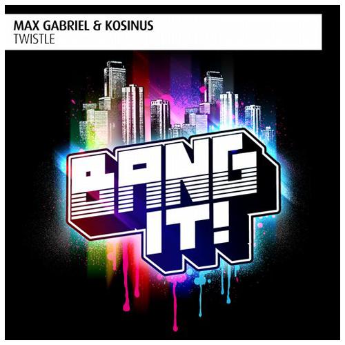 Max Gabriel & Kosinus - Twistle