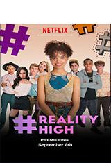 #Reality High (2017) WEBRip 1080p Latino AC3 5.1 Español Castellano AC3 5.1