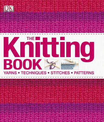 Bookworms World: The Knitting Book - Dorling Kindersley