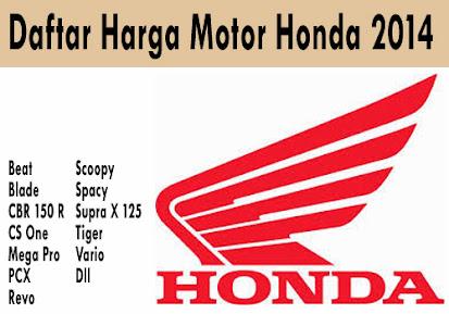 Rincian Daftar Harga Motor Honda Terbaru 2014