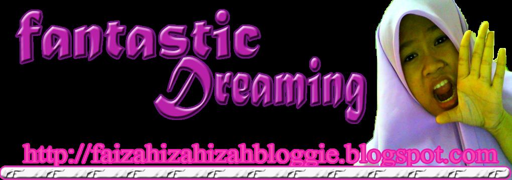 Fantastic Dreaming!