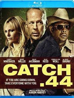 Baixar Catch .44 Download Grátis