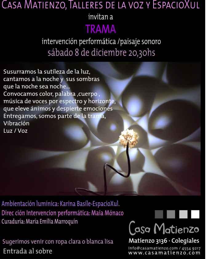 Casa Matienzo: KARINA BASILE y MAIA MÓNACO.TRAMA Intervención ...