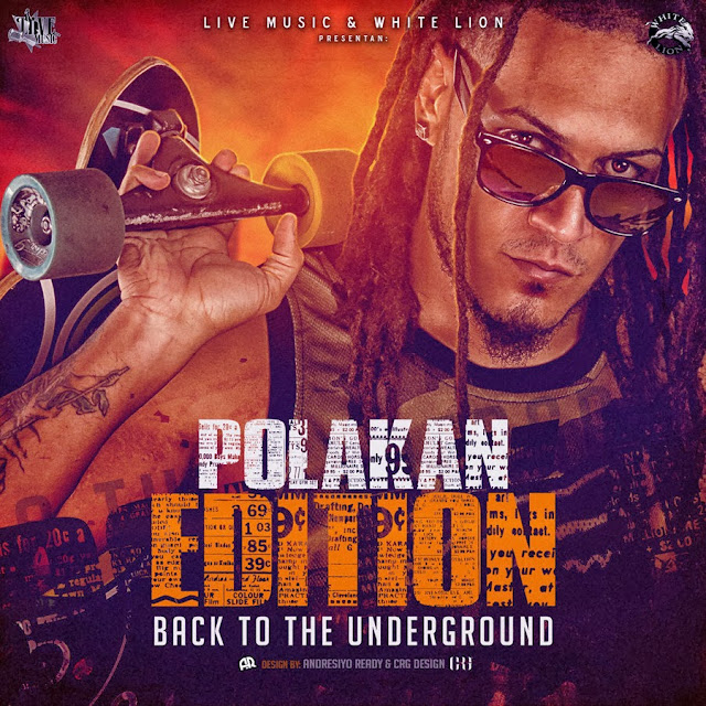 Descarga Mixtape Polakan Back To The Underground Completo Realeza Urbana Magazine