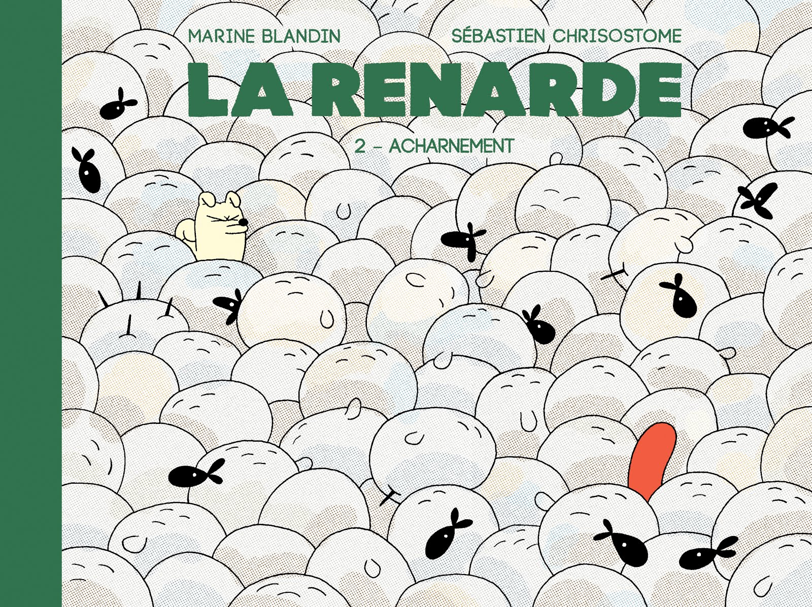 Album : La Renarde 2 - Acharnement