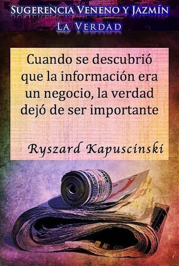 La verdad. Ryszard Kapuściński