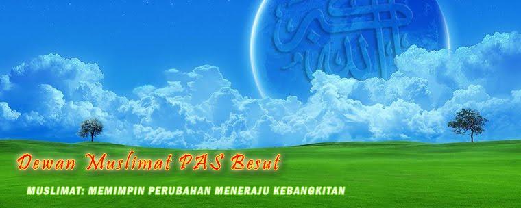 Dewan Muslimat PAS Kawasan Besut