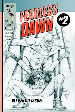 FEARLESS DAWN #2 Pencil ASHCAN!