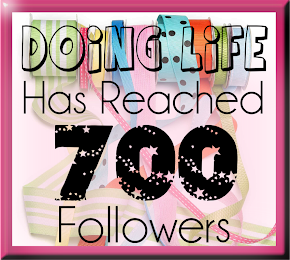 Thank you to all {Doing Life's} dedicated Followers.