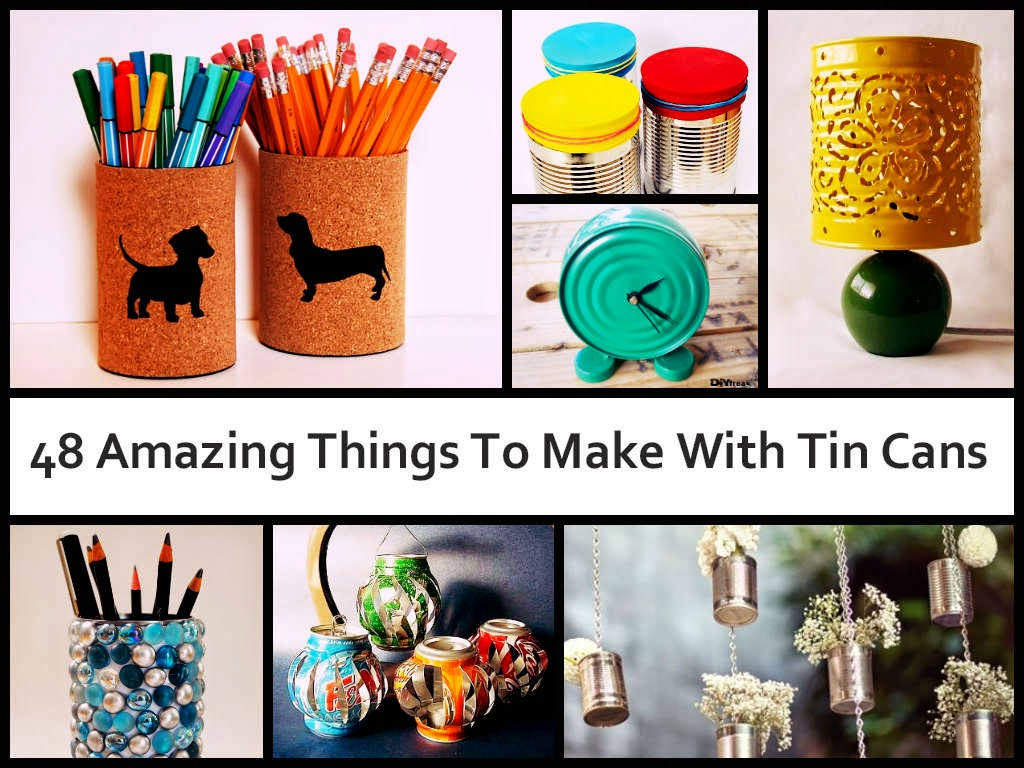 48 Amazing Things To Make With Tin Cans
