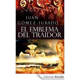 El Emblema del Traidor de Juan Gómez Jurado.