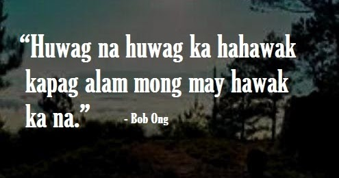 bob ong patama quotes tagalog | love quotes in life