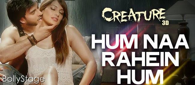 Hum Na Rahein Hum Lyrics - Creature 3D