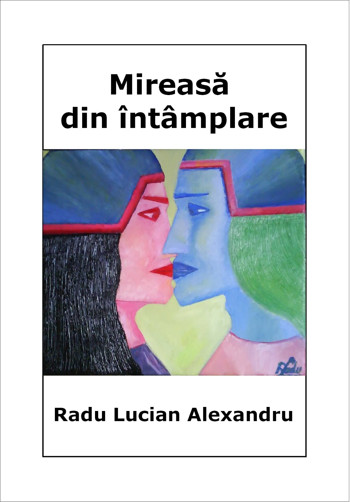 http://calatorieprinconstiinta.files.wordpress.com/2013/04/mireasa-din-intamplare-radu-lucian-alexandru.pdf