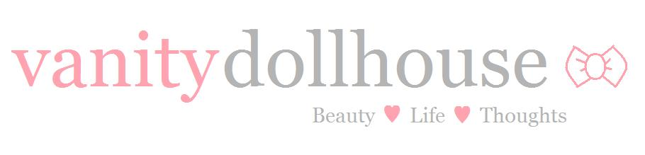Vanity Dollhouse ♥ UK Beauty and Lifestyle Blog