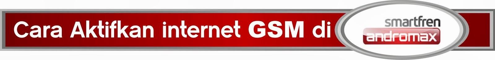 Aktifkan GSM Andromax