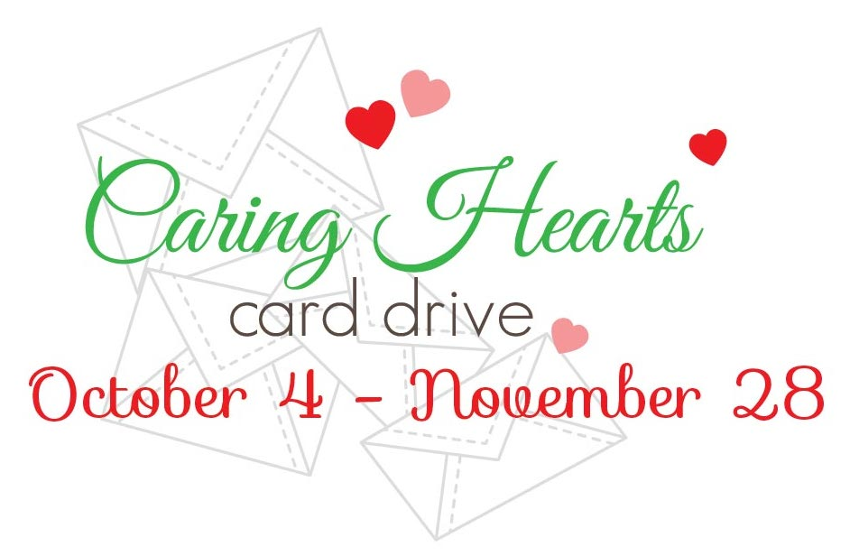 5th Annual Caring Hearts Card Drive
