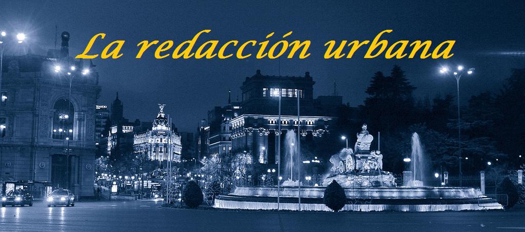 La redacción urbana