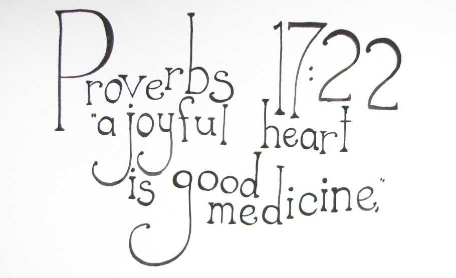 Proverbs 17:22