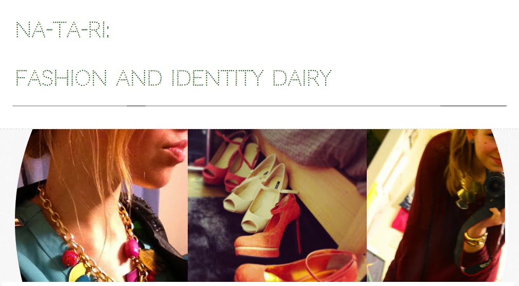 na-ta-ri: fashion and identity dairy
