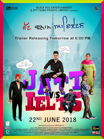 Poster Of Punjabi Movie Jatt vs. Ielts 2018 Full HD Movie Free Download 720P Watch Online