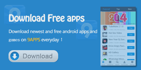 DOWNLOAD 9APPS FREE FOR ANDROID