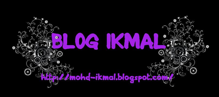 BLOG IKMAL