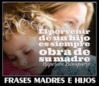 Recopilación de frases de madres a hijos, y de hijos a padres