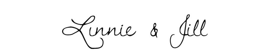 Linnie & Jill