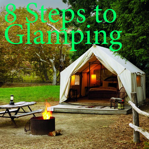 UPDATED Check out my very first gl&ing experience here. & Grosgrain: 8 Steps to Glamping