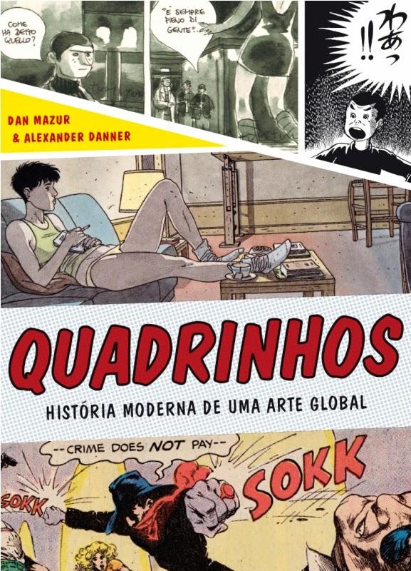 """""""Quadrinhos"""" é obra diferenciada sobre a história contemporânea das HQ's"""