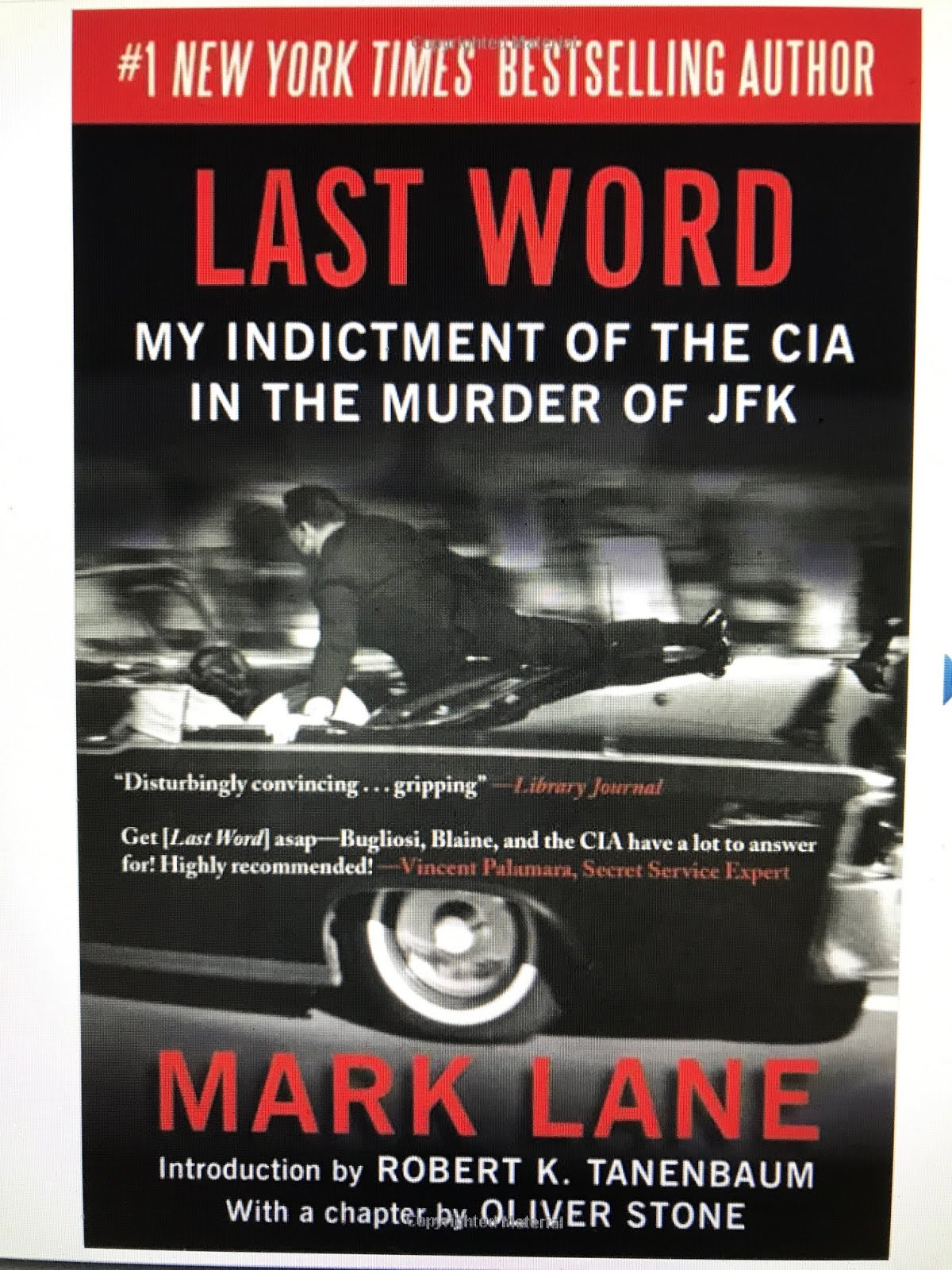 DEBUNKS BUGLIOSI, BLAINE AND THE CIA!