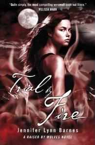 TrialbyFire Review: Trial by Fire by Jennifer Lynn Barnes