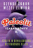 Paleolit szakácskönyv II.
